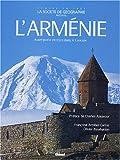 echange, troc Françoise Ardillier-Carras, Olivier Balabanian - L'Arménie : Terre chrétienne au coeur du Caucase