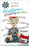 img - for Directing Your Directing Career, Support Book & Agent Guide for Directors: Second Edition book / textbook / text book