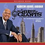 How Harlem Became the Center of the Universe: On the Shoulders of Giants, Volume 1