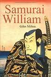 Samurai William: Ein englischer Navigator im Dienste des Shogun