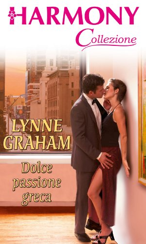 Lynne Graham - Dolce passione greca
