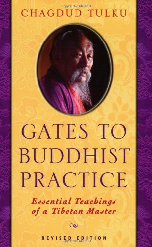 Gates to Buddhist Practice: Essential Teachings of a Tibetan Master