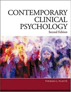 Contemporary Clinical Psychology By Thomas G. Plante (2nd, Second Edition)