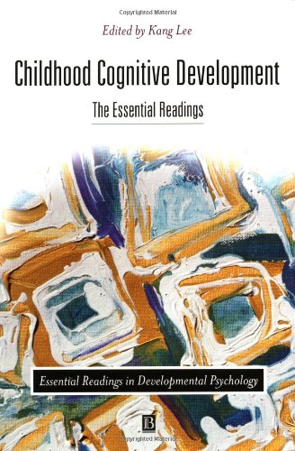 Childhood Cognitive Development: The Essential Readings (Essential Readings In Developmental Psychology) front-917202