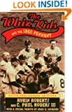 Whiz Kids and the 1950 Pennant (Baseball In America)