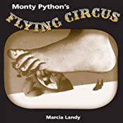 Monty Python's Flying Circus: TV Milestones | [Marcia Landy]