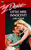 Little Miss Innocent (Sawyer Family) (0373762003) by Lori Foster