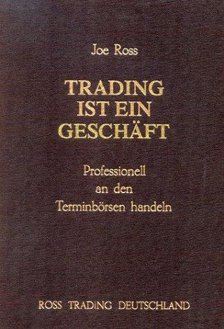 trading-ist-ein-geschaft-professionell-an-den-terminborsen-handeln
