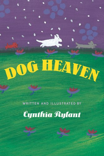 Dog Heaven: Cynthia Rylant: 9780590417013: Amazon.com: Books