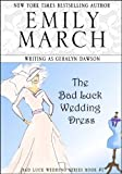 img - for The Bad Luck Wedding Dress (The Bad Luck Wedding series) book / textbook / text book
