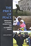 img - for The Price of Peace: Emergency Economic Intervention and U.S. Foreign Policy book / textbook / text book