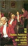 echange, troc Isaac Asimov - Le Club des veufs noirs