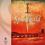 Spansk ild | Wouter van Mastricht