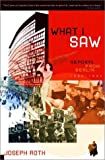 What I Saw: Reports From Berlin 1920 To 1933