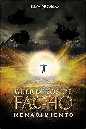http://lectorlobo.blogspot.com/2016/03/renacimiento-guerreros-de-fagho-4.html