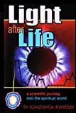 Light after Life: Experiments on Afterlife