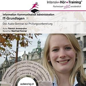 IT-Grundlagen (IntensivHörTraining) Hörbuch