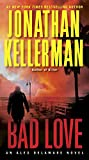 Bad Love: An Alex Delaware Novel