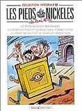 echange, troc  - Les Pieds Nickelés, tome 1 : L'Intégrale