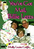 You've Got Mail, Billie Letts (1571683135) by Molly Levite Griffis