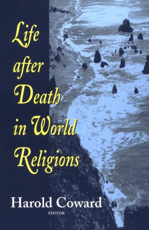 Life After Death in World Religions (Faith Meets Faith)