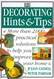 img - for Decorating Hints & Tips: More Than 2000 Practical Solutions to Help You Improve Your Home book / textbook / text book