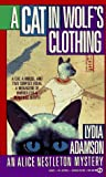 A Cat in Wolf's Clothing (An Alice Nestleton Mystery) (0451170857) by Adamson, Lydia