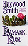 Damask Rose (0312964986) by Smith, Haywood