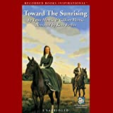 img - for Toward the Sunrising book / textbook / text book