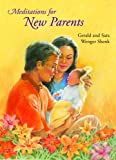 img - for Meditations for New Parents (Meditations (Herald)) book / textbook / text book