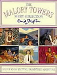 The Malory Towers Story Collection (Malory Towers)