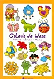 Galeria de Ideas (Spanish Edition)
