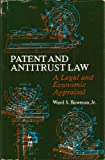 Patent and Anti-Trust Law