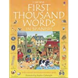 First Thousand Words in Spanish (Usborne First Thousand Words)by Heather Amery