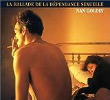 La Ballade de la dépendance sexuelle (0893819867) by Nan Goldin