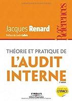 Théorie et pratique de l'audit interne Front Cover