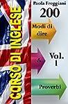 Corso di Inglese: 200 Modi di dire &...