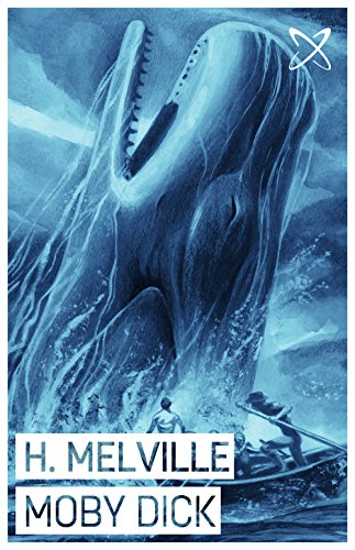 Herman melville - Moby Dick (Illustrated) (Great American Novels Book 1) (English Edition)