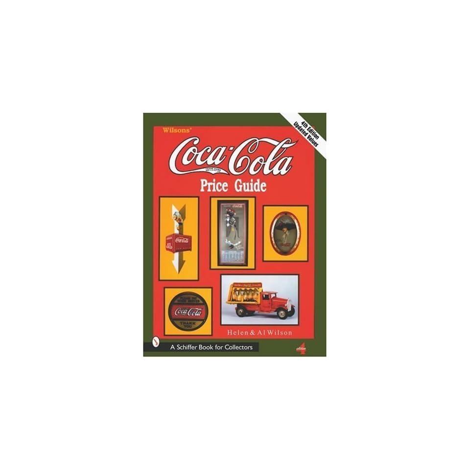 Wilson Coca Cola Price Guide [Paperback] Al Wilson Books