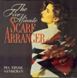 The Five-Minute Scarf Arranger (0517573415) by Newdick, Jane