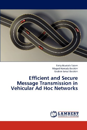 Efficient and Secure Message Transmission in Vehicular Ad Hoc Networks