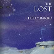 The Lost: Sage Seed Chronicles, Book 5 | Holly Barbo