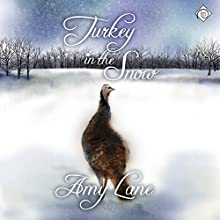 Turkey in the Snow (       UNABRIDGED) by Amy Lane Narrated by Gomez Pugh