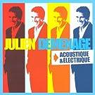 julien demenage electrique / acoustique