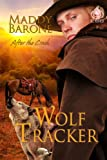 img - for Wolf Tracker (After The Crash Book 3) book / textbook / text book