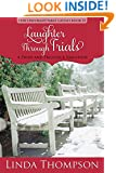 Laughter Through Trials: A Pride and Prejudice Variation, (Her Unforgettable Laugh Series, Book II)