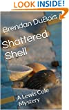 Shattered Shell (Lewis Cole series Book 3)