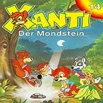 Der Mondstein (Xanti 14) | Joachim von Ulmann