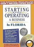 Starting and Operating a Business in Florida (Starting and Operating a Business in the U.S. Book 2015)