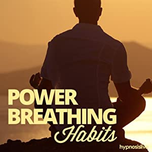 Power Breathing Habits Hypnosis Discours